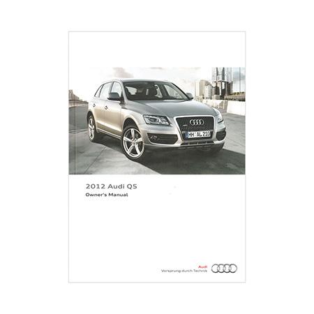 2012 audi q5 owner s manual 2nd edition us english audi rh literature audiusa com audi q5 owners manual 2012 audi q5 owners manual 2016