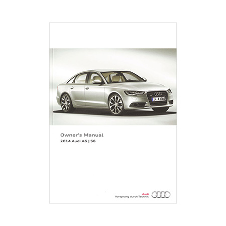 2014 audi a6 s6 sedan owner s manual 2nd edition us english audi rh literature audiusa com 2013 audi a6 owners manual pdf 2014 audi a6 owners manual download