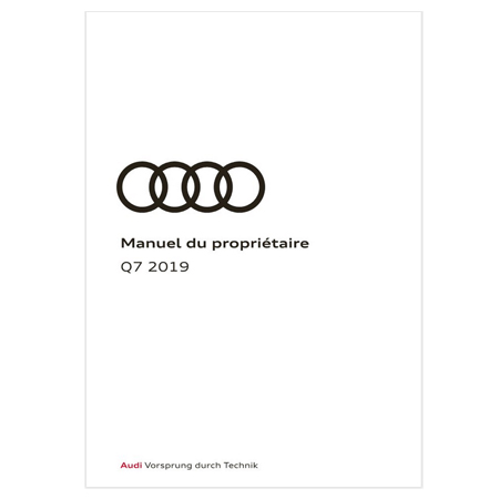 2019 Audi Q7 Owner's Manual 1st Edition Canadian French - AUDI
